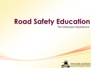 Road Safety Education