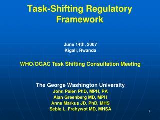 Task-Shifting Regulatory Framework