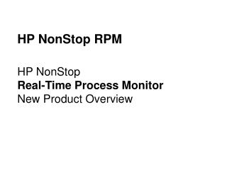 HP NonStop RPM