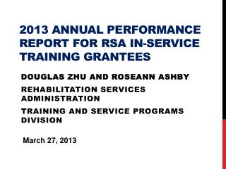 2013 Annual Performance Report for RSA In-Service Training Grantees