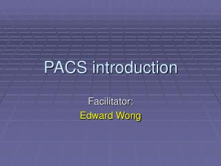 PACS introduction