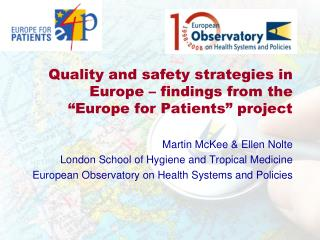 "Quality and safety strategies in Europe – findings from the ""Europe for Patients"" project"
