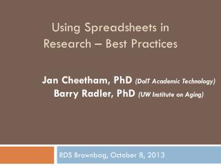 Using Spreadsheets in Research � Best Practices