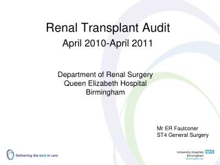 Renal Transplant Audit April 2010-April 2011