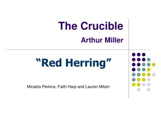 The Crucible Arthur Miller