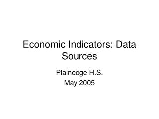 Economic Indicators: Data Sources