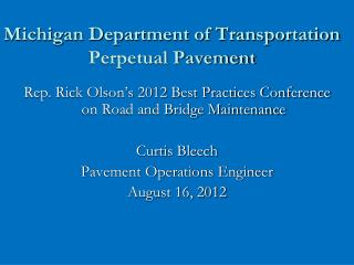 Michigan Department of Transportation Perpetual Pavement