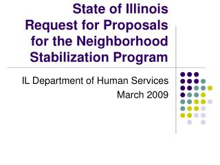 State of Illinois Request for Proposals  for the Neighborhood Stabilization Program