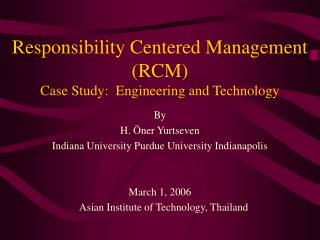 Responsibility Centered Management (RCM) Case Study:  Engineering and Technology