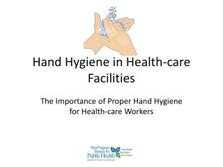 Hand Hygiene in Health-care Facilities