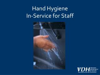 Hand Hygiene In-Service for Staff