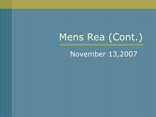 Mens Rea (Cont.)