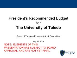 NOTE:  ELEMENTS OF THIS PRESENTATION ARE SUBJECT TO BOARD APPROVAL, AND ARE NOT YET FINAL.