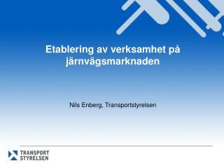 Etablering  av  verksamhet  på järnvägsmarknaden
