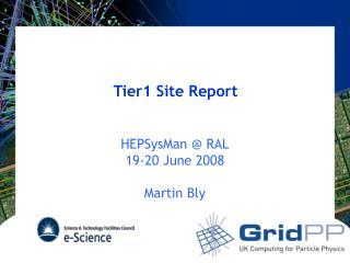 Tier1 Site Report