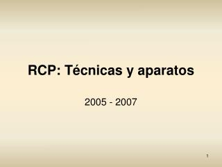 RCP: T�cnicas y aparatos