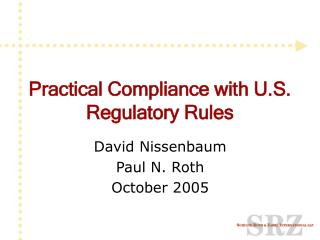 Practical Compliance with U.S. Regulatory Rules