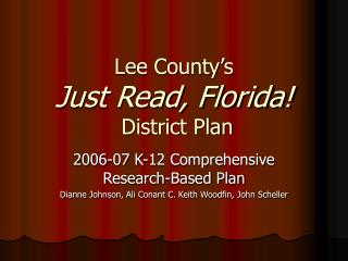 Lee County's  Just Read, Florida!  District Plan