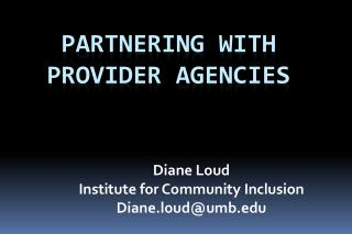 Partnering with Provider Agencies