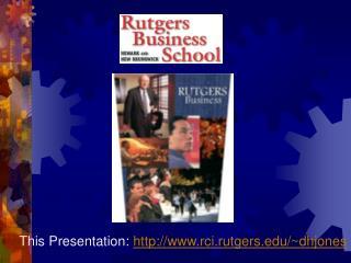 This Presentation:  rci.rutgers/~dhjones