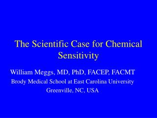 The Scientific Case for Chemical Sensitivity