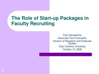 The Role of Start-up Packages in Faculty Recruiting