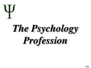 The Psychology Profession