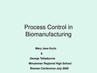 Process Control in Biomanufacturing