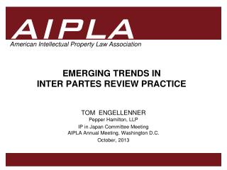 EMERGING TRENDS IN  INTER PARTES REVIEW PRACTICE