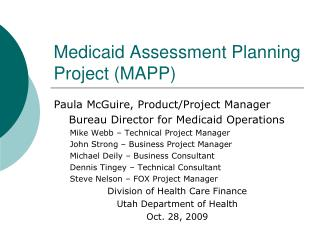 Medicaid Assessment Planning Project (MAPP)