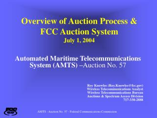 Overview of Auction Process & FCC Auction System July 1, 2004