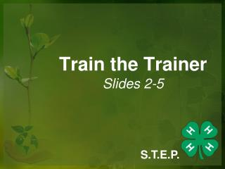 Train the Trainer Slides 2-5