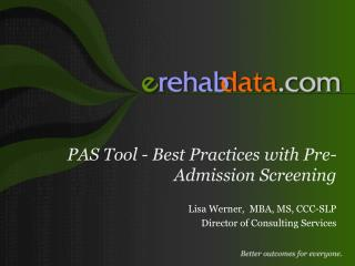PAS Tool - Best Practices with Pre-Admission Screening