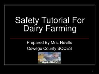 Safety Tutorial For Dairy Farming