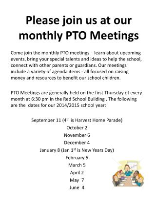 Please join us at our monthly PTO Meetings