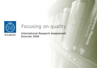 Focusing on quality