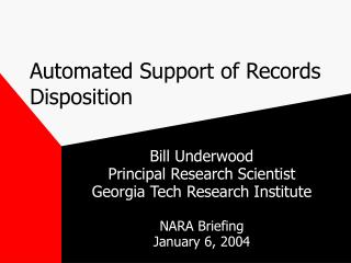 Automated Support of Records Disposition