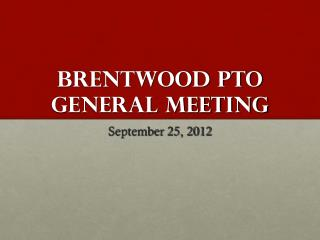 Brentwood PTO General Meeting