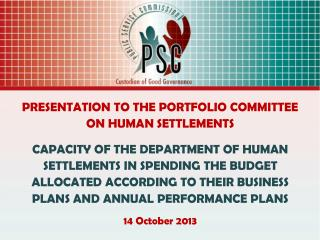 PRESENTATION TO THE PORTFOLIO COMMITTEE ON HUMAN SETTLEMENTS