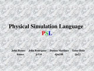 Physical Simulation Language : P S L