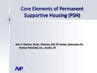 Core Elements of Permanent Supportive Housing (PSH)