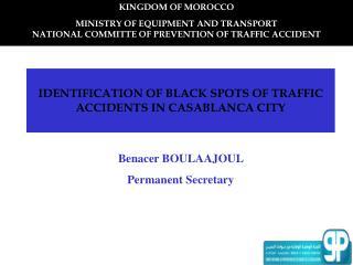 IDENTIFICATION OF BLACK SPOTS OF TRAFFIC ACCIDENTS IN CASABLANCA CITY