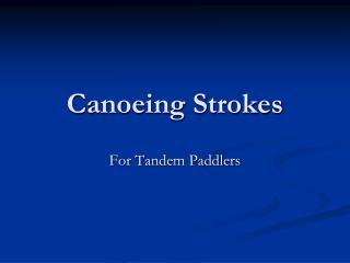Canoeing Strokes