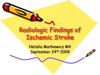 Radiologic Findings of Ischemic Stroke