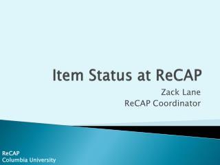 Item Status at  ReCAP