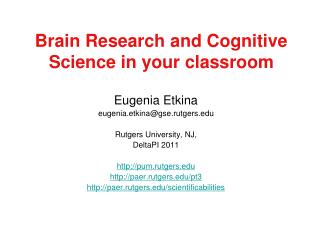 Brain Research and Cognitive Science in your classroom