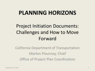 PLANNING HORIZONS Project Initiation Documents: Challenges and How to Move Forward