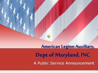 American Legion Auxiliary ,  Dept of Maryland, INC