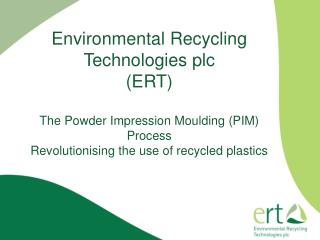Who are ERT plc?