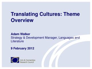 Translating Cultures: Theme Overview